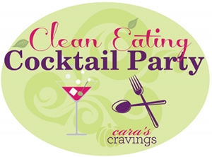 http://www.carascravings.com/clean-eating-cocktail-party-2012